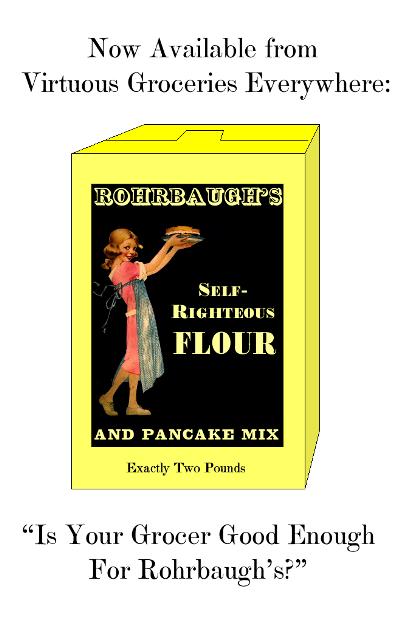self-righteous-flour